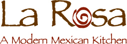 La Rosa- A Modern Mexican Kitchen